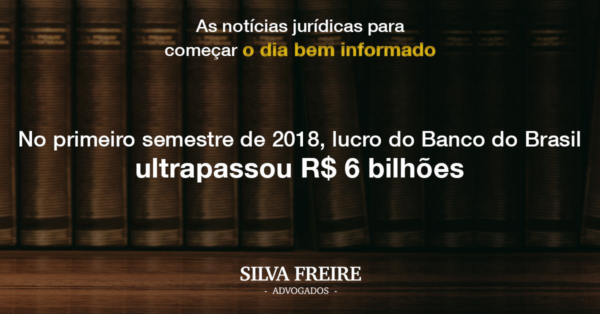 Lucro do Primeiro Semestre de 2018 Banco do Brasil
